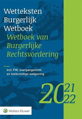 Wetteksten Burgerlijk Wetboek / Wetboek van Burgerlijke Rechtsvordering - editie 2021-2022