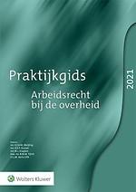 Praktijkgids Arbeidsrecht bij de overheid 2021