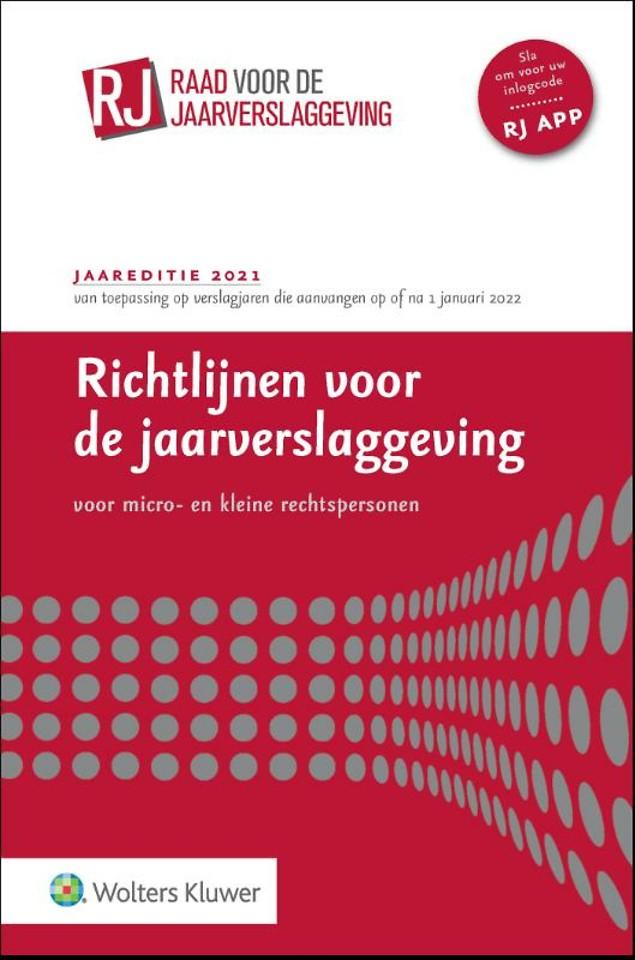 Richtlijnen voor de Jaarverslaggeving voor micro- en kleine rechtspersonen 2021