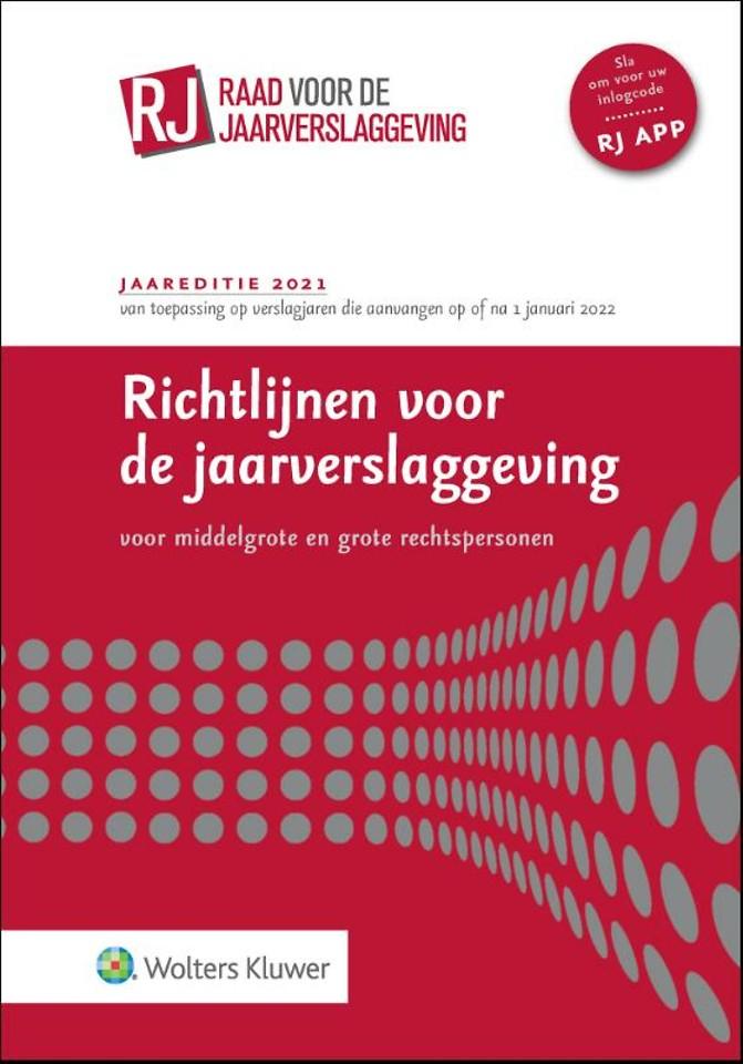 Richtlijnen voor de jaarverslaggeving voor middelgrote en grote rechtspersonen 2021 (paperbackeditie)