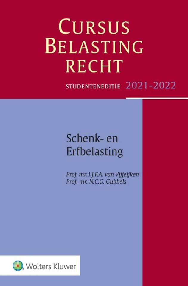 Studenteneditie Cursus Belastingrecht Schenk- en Erfbelasting 2021-2022