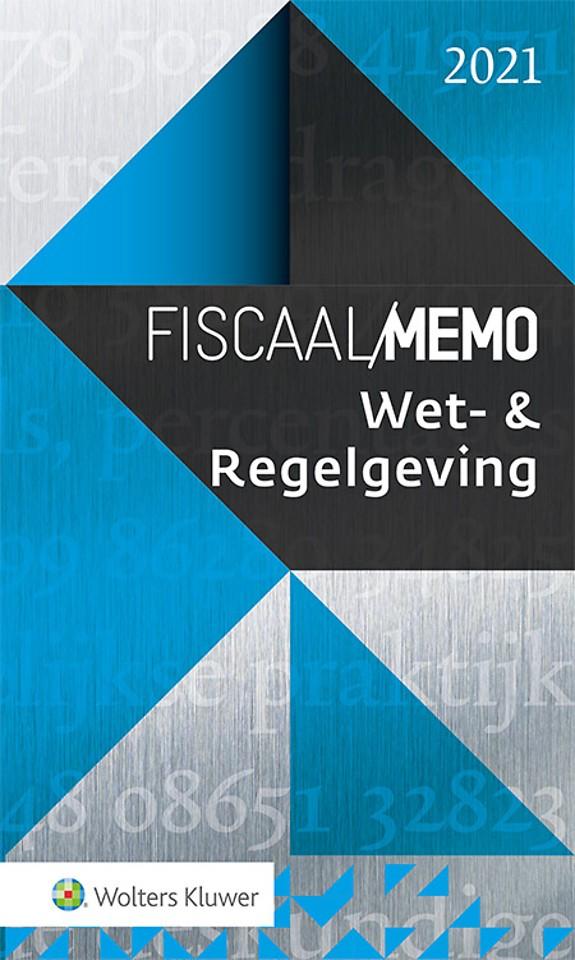 Fiscaal Memo Wet- & Regelgeving 2021