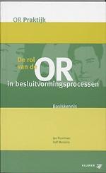 De rol van de OR in besluitvormingsprocessen