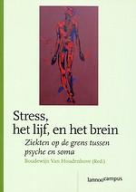 Stress, het lijf, en het brein