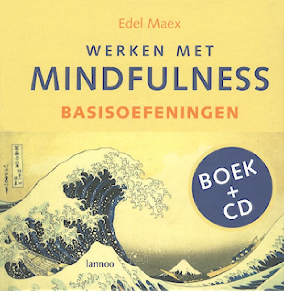 Werken met mindfulness - Basisoefeningen