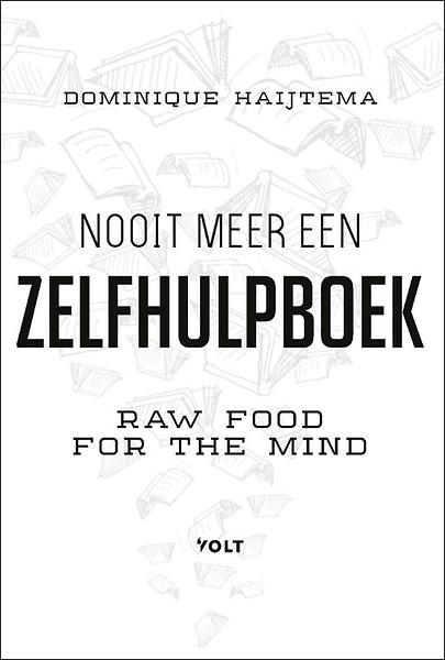 nooit meer een zelfhulpboek door dominique haijtema (boeknooit meer een zelfhulpboek