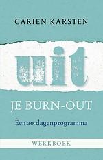 Uit je burn-out - Werkboek