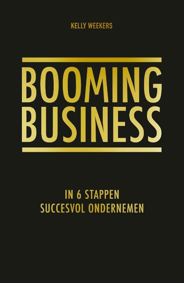 Booming business - In 6 stappen succesvol ondernemen