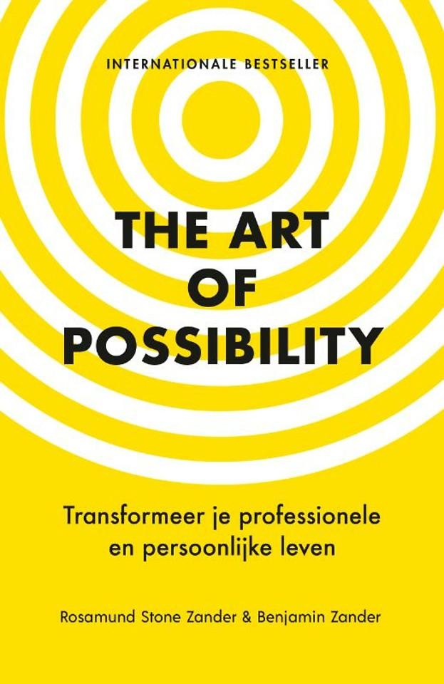 The Art of Possibility - Transformeer je professionele en persoonlijke leven