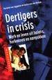 Dertigers in crisis