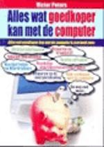 Alles wat goedkoper kan met de computer
