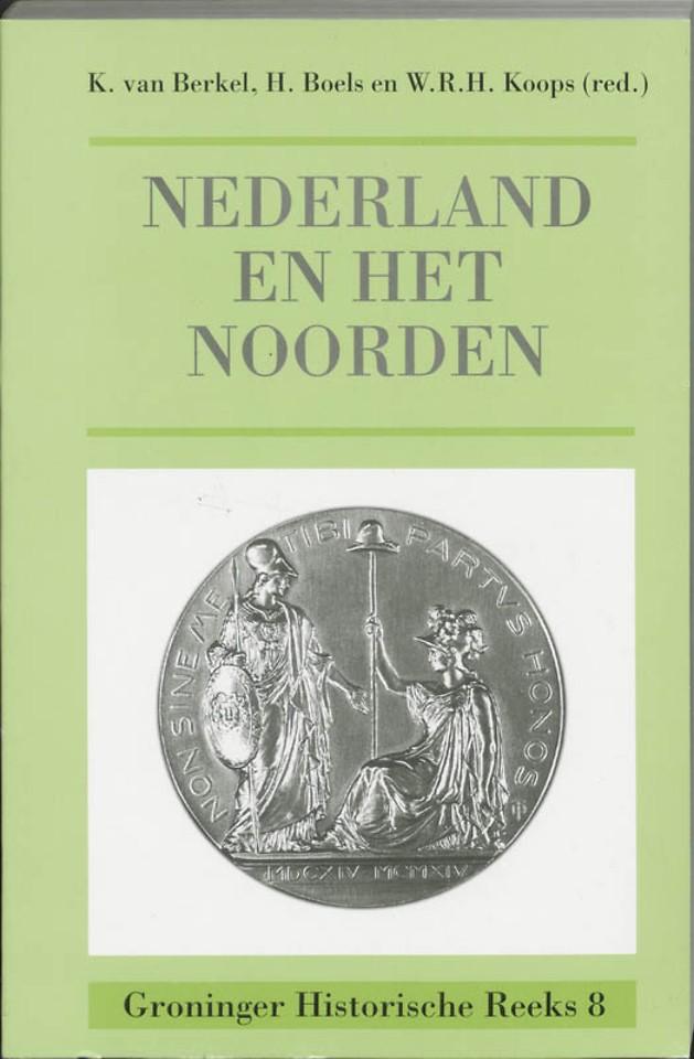 Nederland en het Noorden