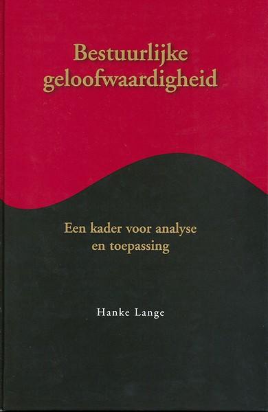 Bestuurlijke geloofwaardigheid door hanke lange boek - De geloofwaardigheid ...