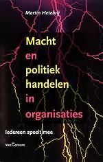 Macht en politiek handelen in organisaties