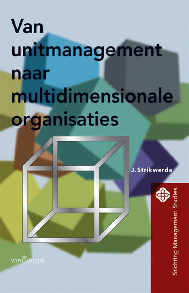 Van unitmanagement naar multidimensionale organisaties