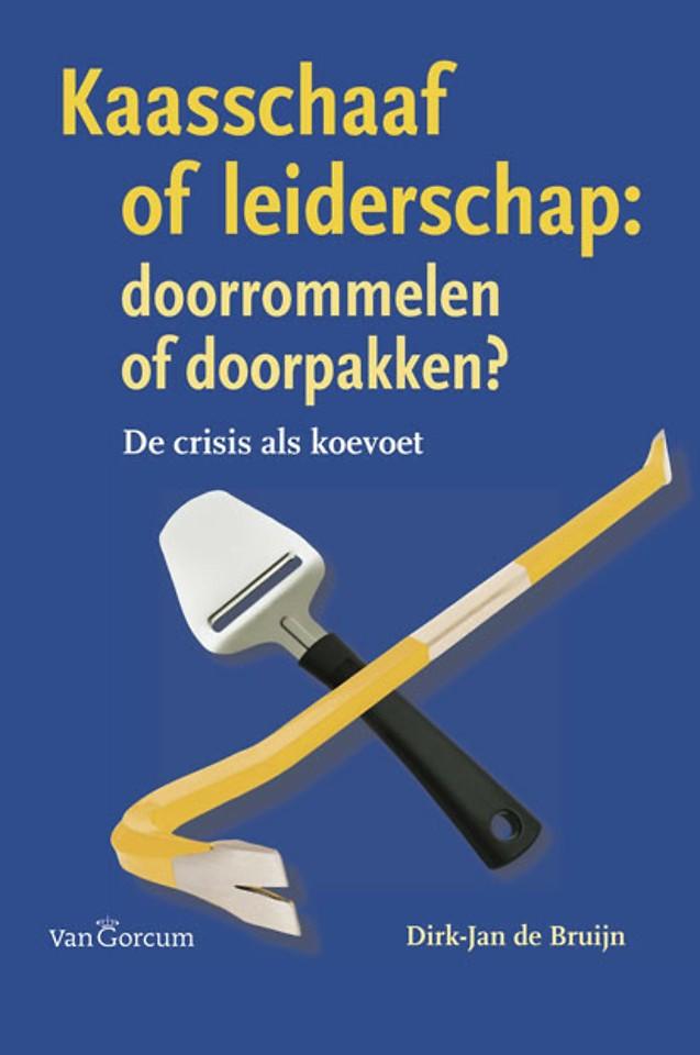 Kaasschaaf of leiderschap: doorrommelen of doorpakken?