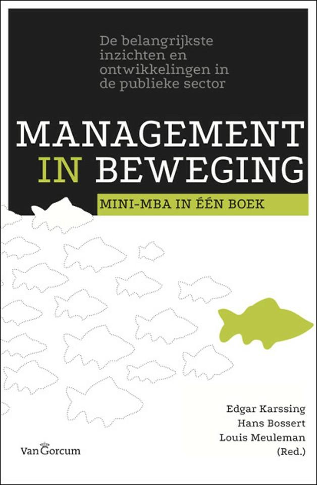 Management in beweging: Mini-MBA in één boek