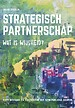 Strategisch partnerschap, wat is wijsheid?