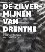 De zilvermijnen van Drenthe