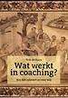 Wat werkt in coaching?