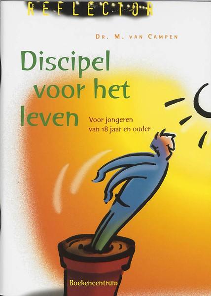 Discipel voor het leven door m van campen paperback - Decoratie eenvoudig voor het leven ...