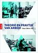 Theorie en praktijk van arbeid