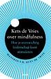 Kets de Vries over mindfulness