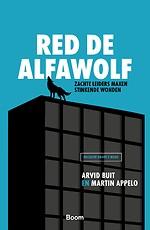 Red de alfawolf - Zachte leiders maken stinkende wonden