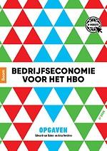 Bedrijfseconomie voor het hbo - Opgaven