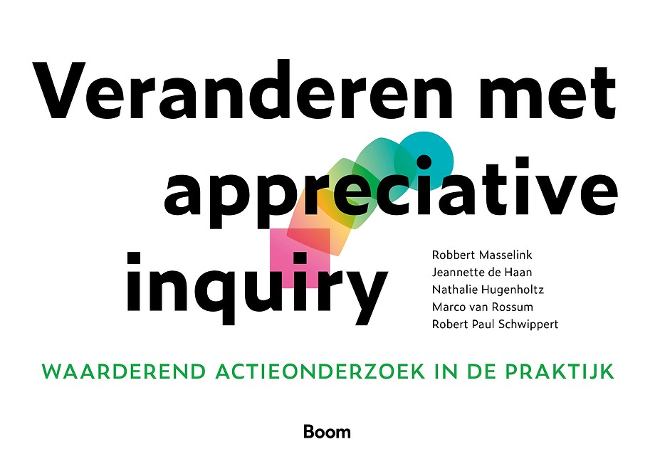 Veranderen met Appreciative Inquiry