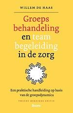 Groepsbehandeling en teambegeleiding in de zorg
