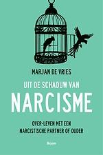 Uit de schaduw van narcisme