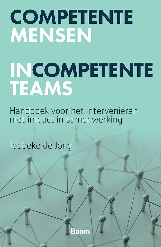 Competente mensen incompetente teams