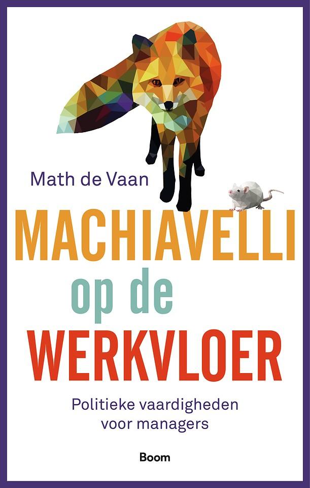 Machiavelli op de werkvloer