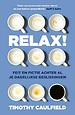 Relax verdomme!