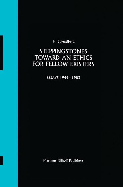 Steppingstones Toward an Ethics for Fellow Existers
