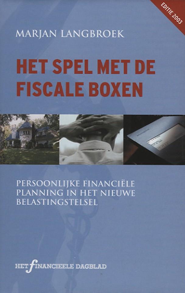 Het spel met de fiscale boxen - editie 2003