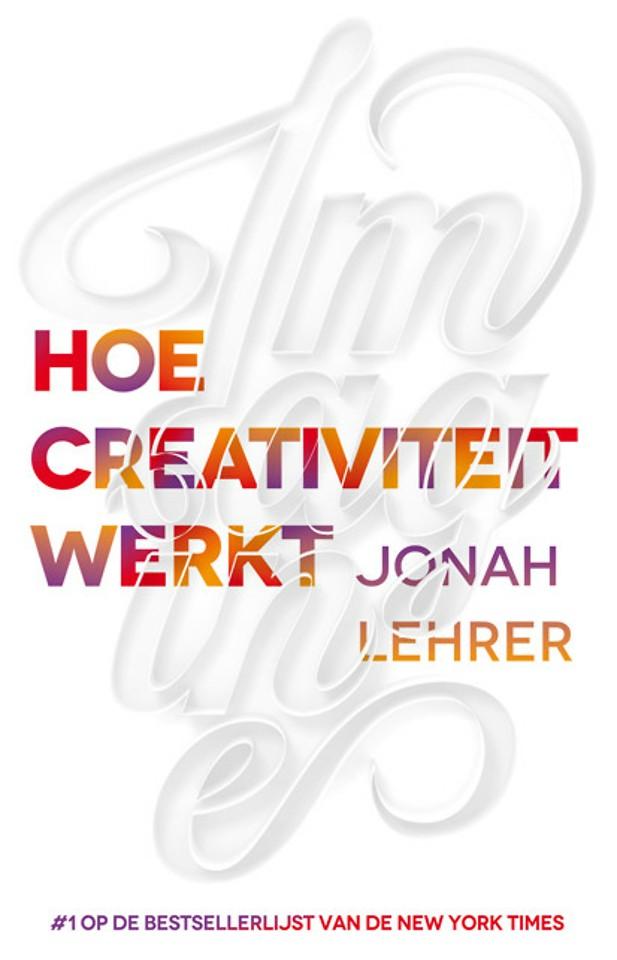 Imagine: hoe creativiteit werkt