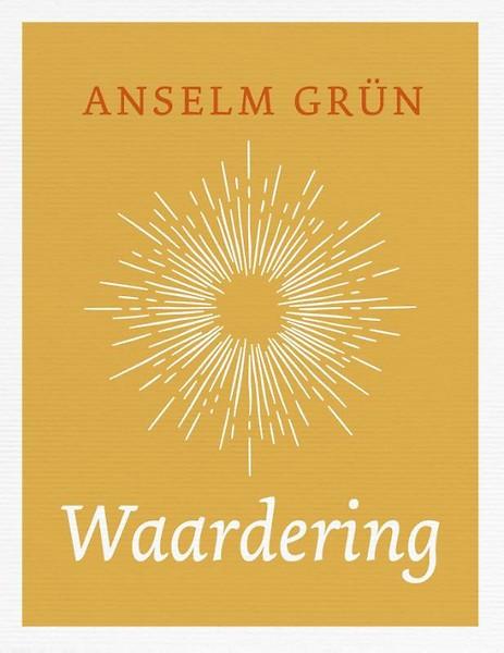Waardering door Anselm Grün (gebonden) - Jongbloed.nl