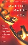 moeten_maakt_gek