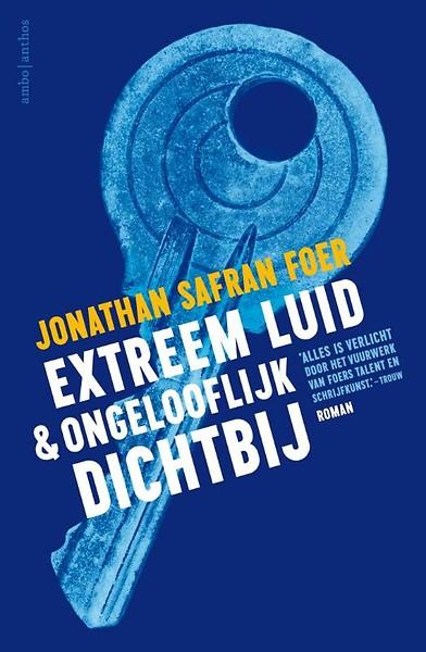 Extreem luid & ongelooflijk dichtbij door Jonathan Safran Foer ...