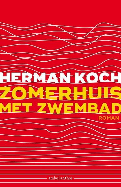 Zomerhuis Met Zwembad Samenvatting.Zomerhuis Met Zwembad Door Herman Koch Boek Managementboek Nl