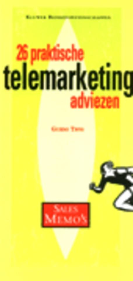 26 Praktische telemarketing adviezen