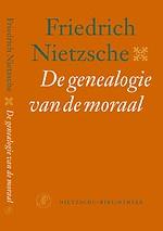 De genealogie van de moraal - Nietzsche-bibliotheek