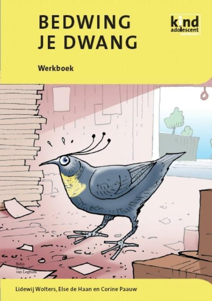 Bedwing je dwang - Werkboek