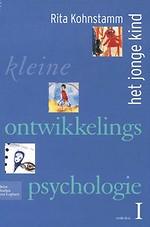 Kleine ontwikkelingspsychologie I / Het jonge kind