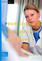Professionele communicatie in de zorg