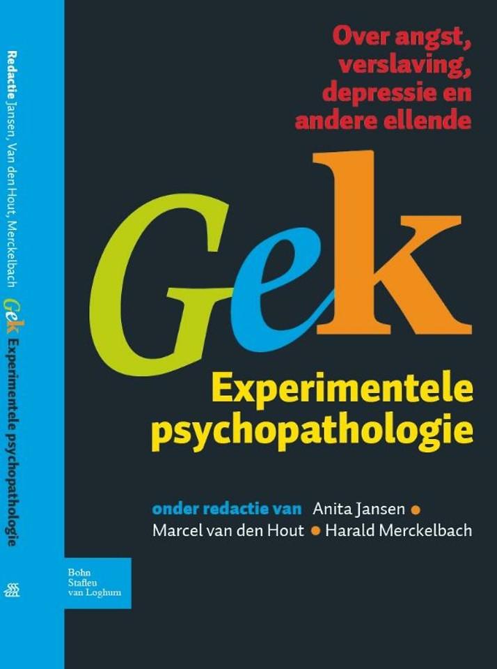 Gek, Experimentele psychopathologie