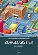 Zorglogistiek Basisboek
