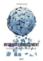 Informatiemanagement een nieuw tijdperk , een nieuwe aanpak
